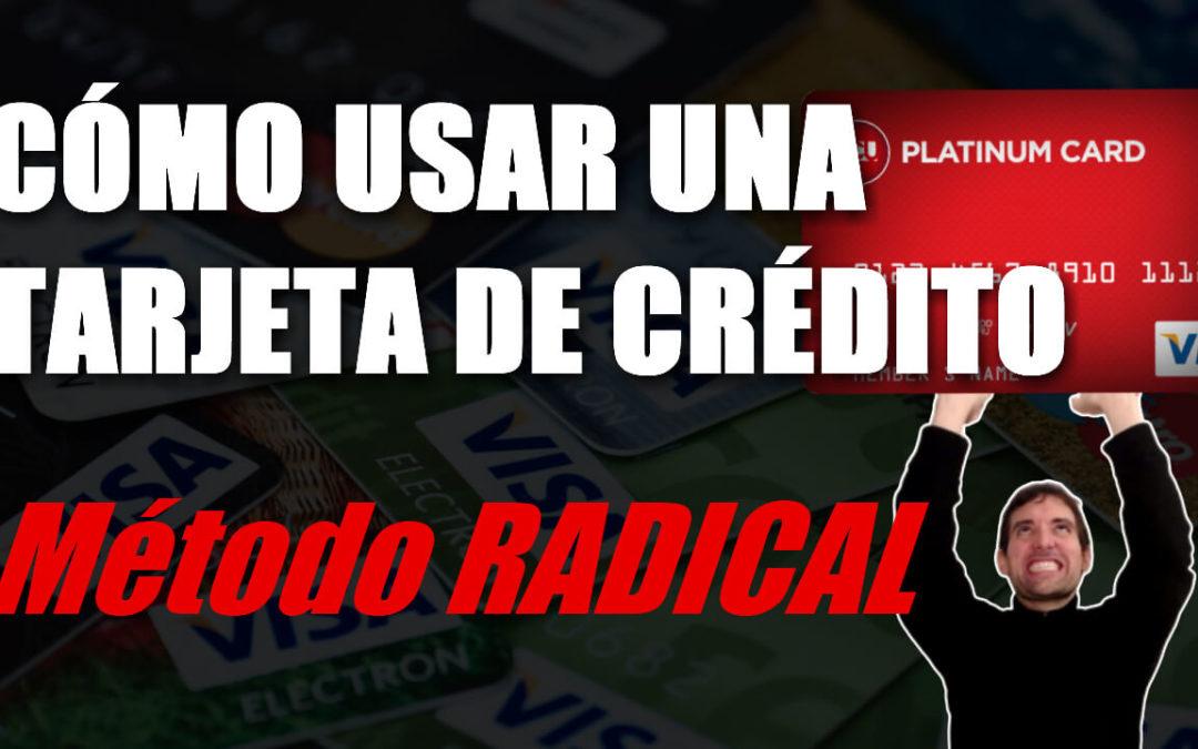 Cómo usar una tarjeta de crédito. Método radical